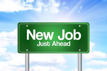 New Job, Just Ahead Green Road Sign