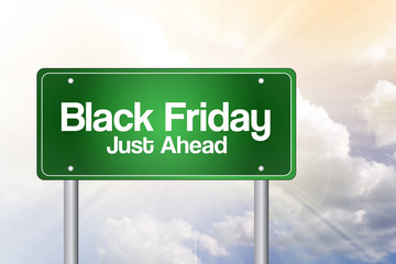 Black Friday Just Ahead Green Road Sign, Business Concept