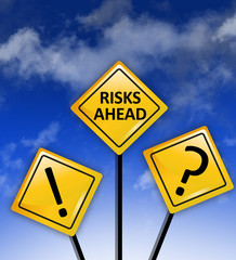Attention high Risks ahead sign