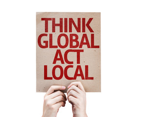Think Global Act Local card isolated on white background