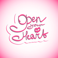 Open your heart lettering.