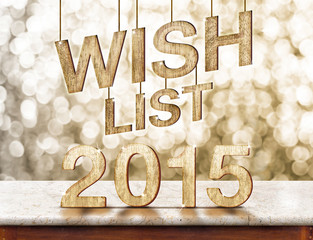 Wish list 2015 on marble table with sparkling bokeh