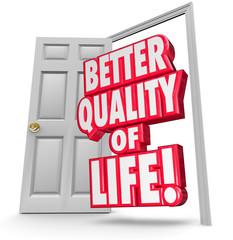 Better Quality of Life Improve Situation Open Door