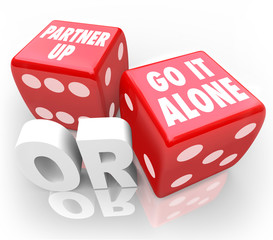 Partner Up or Go It Alone Two Red Dice Choice Decision