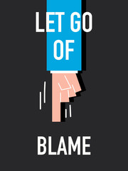 Words LET GO OF BLAME