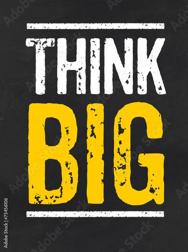 Fototapeta Blackboard with the text Think big
