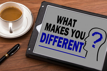 what makes you different