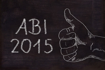 Schultafel mit Zeichnung und Text, Abi 2015