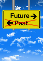 Future versus past road sign concept