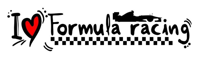 I love formula racing