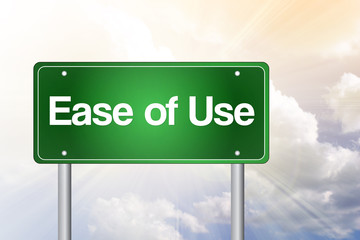 Ease of Use Green Road Sign, business concept