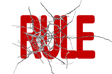 Red rule word with cracked transparent glass
