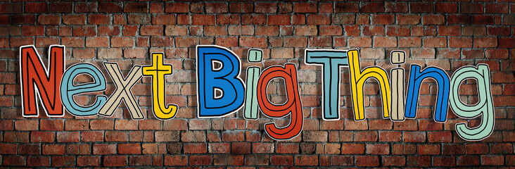 Next Big Thing Brick wall Single Word Text Background Concept