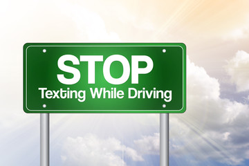 Stop Texting While Driving Green Road Sign, business concept