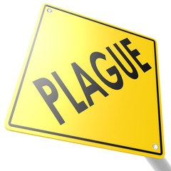 Road sign with plague