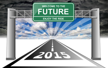2015 welcome to the future enjoy the ride