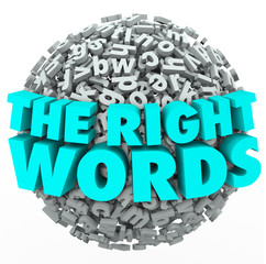 Right Words Letter Sphere Ball Finding Best Message Communicatio