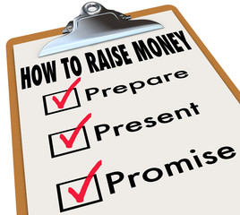 How to Raise Money Clipboard Checklist Venture Capital New Busin