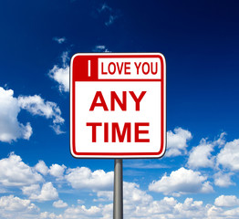 I love you anytime