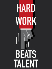 Words HARD WORK BEATS TALENT