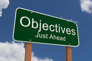 Objectives Just Ahead Sign