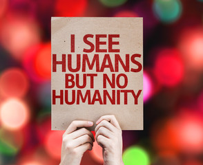 I See Humans But No Humanity card with colorful background
