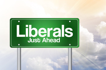 Liberals Green Road Sign concept