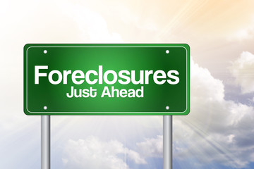 Foreclosures Just Ahead Green Road Sign concept