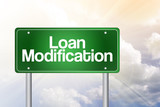 Loan Modification Green Road Sign, business concept poster