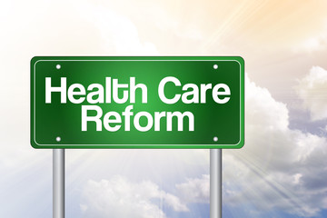 Health Care Reform Green Road Sign concept