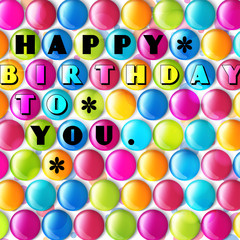Birthday card with color candy and text.