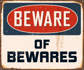 Vintage Metal Sign - Beware of Bewares - Vector EPS10.