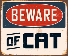 Vintage Metal Sign - Beware of Cat - Vector EPS10.