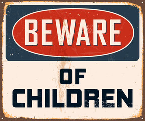 Vintage Metal Sign - Beware of Children - Vector EPS10.