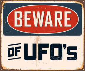 Vintage Metal Sign - Beware of UFO's - Vector EPS10.