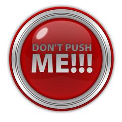 Do not push me circular icon on white background