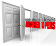 One Door Closes Another Opens New Opportunity Success From Failu