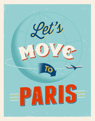 Vintage vacations poster - Let's move to Paris.