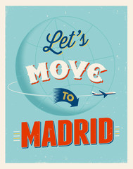 Vintage vacations poster - Let's move to Madrid.