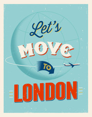 Vintage vacations poster - Let's move to London.