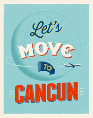 Vintage vacations poster - Let's move to Cancun.