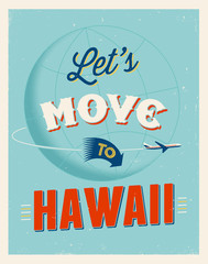 Vintage vacations poster - Let's move to Hawaii.