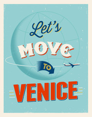 Vintage vacations poster - Let's move to Venice.