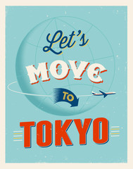 Vintage vacations poster - Let's move to Tokyo.
