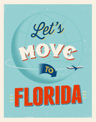 Vintage vacations poster - Let's move to Florida.