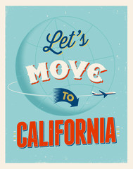 Vintage vacations poster - Let's move to California.