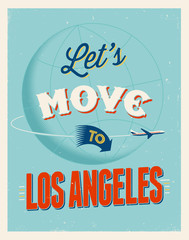 Vintage vacations poster - Let's move to Los Angeles.