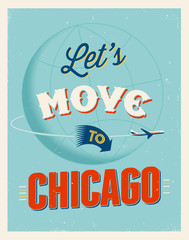 Vintage vacations poster - Let's move to Chicago.