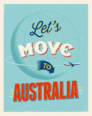 Vintage vacations poster - Let's move to Australia.