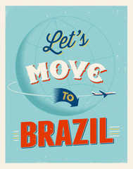 Vintage vacations poster - Let's move to Brazil.